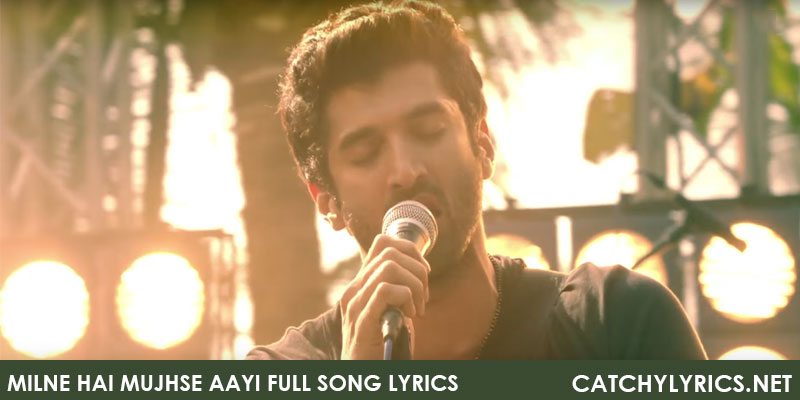 Milne Hai Mujhse Aayi Full Song Lyrics – Aashiqui 2 images