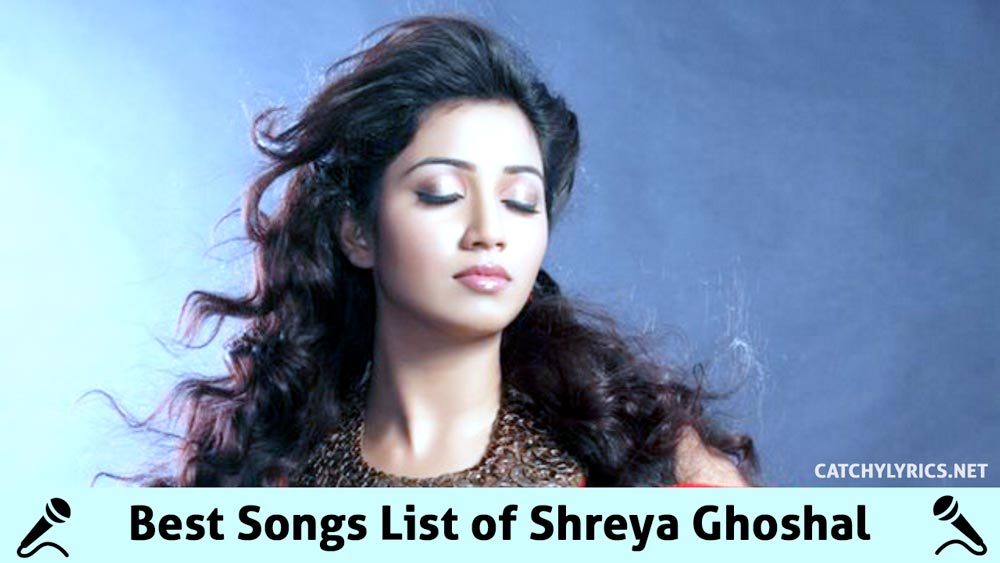 Top 97 Shreya Ghoshal Songs [List] – Super Hit Latest All Songs (Till 2017) image