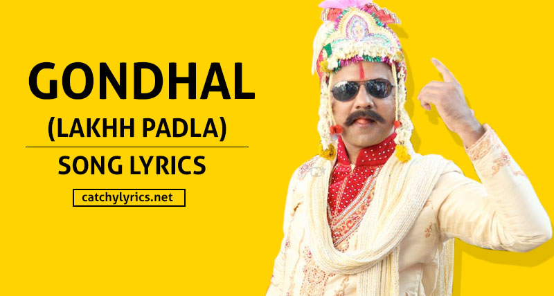 Gondhal Lyrics (Lakhh Padla) – Jaundya Na Balasaheb Marathi Song – In English images