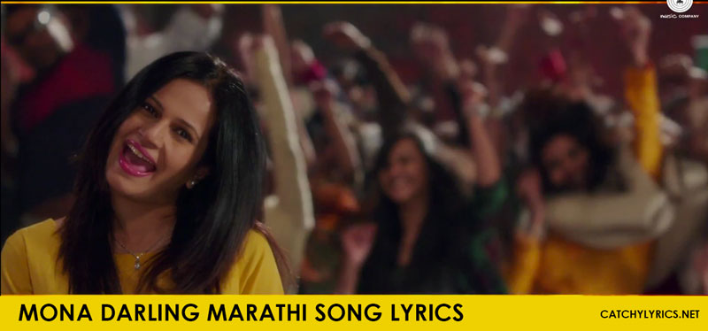 Mona Darling Lyrics – Jaundya Na Balasaheb Marathi Song – Ajay-Atul images