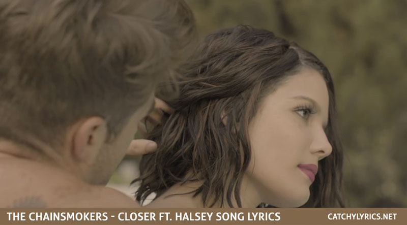 Closer Lyrics ft. Halsey – The Chainsmokers – Dano Cerny images