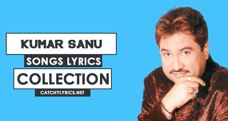 Top 39 Kumar Sanu Songs [List] – Super Hit 1990 Songs (Updated) image