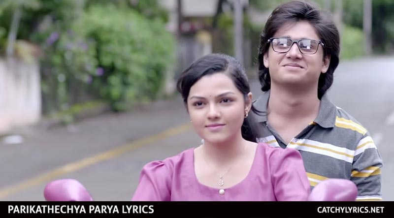 Parikathechya Parya Lyrics – Ti Saddhya Kay Karte – Marathi Song images