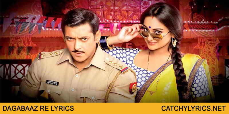 Dagabaaz Re Lyrics – Dabangg 2 – Rahat Fateh Ali Khan images
