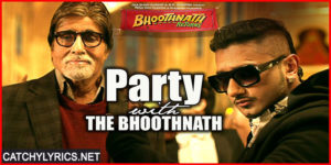 Party With Bhoothnath Lyrics –  Honey Singh Song with Amitabh Bachachan image