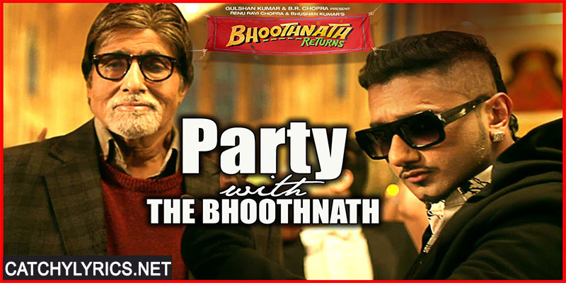 Party With Bhoothnath Lyrics –  Honey Singh Song with Amitabh Bachachan images
