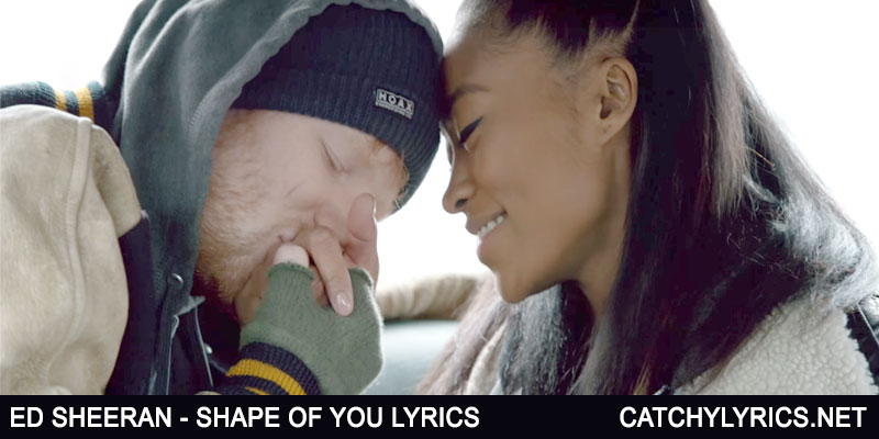 Shape Of You Lyrics – ED SHEERAN – With Video – Jennie Pegouskie images