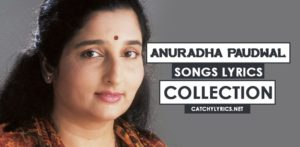 Anuradha Paudwal Songs Lyrics – Collection of Best Hit Songs image