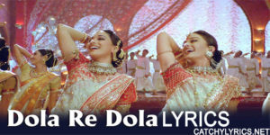 Dola Re Dola Lyrics – Shreya Ghoshal, Kavita Krishnamurthy, KK image