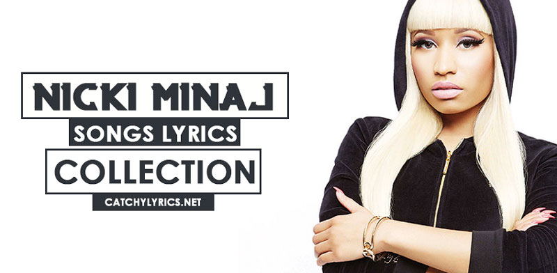 Nicki Minaj Songs Lyrics – Best Hit Songs Collection image