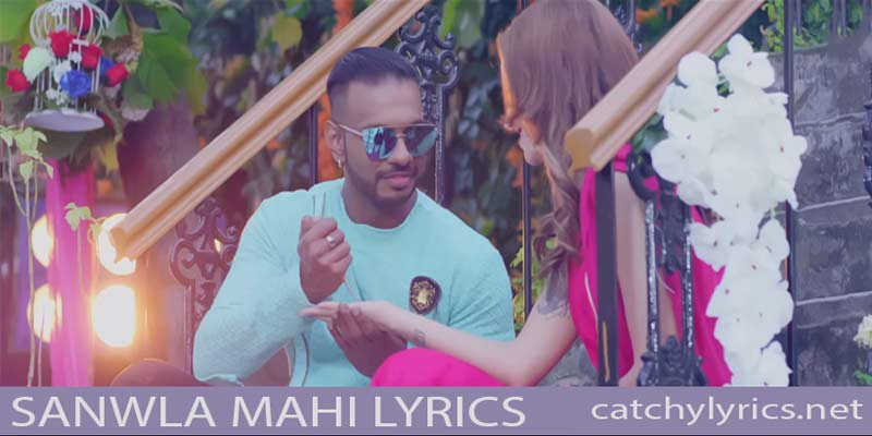 SANWLA MAHI LYRICS – Girik Aman | Punjabi Song images