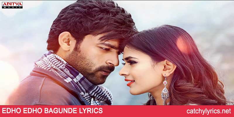 Edho Edho Bagunde Lyrics – Mister – Telugu Song 2017 images