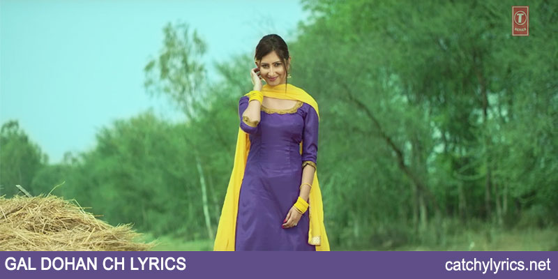 Gal Dohan Ch Lyrics – Deep Karan – Punjabi Song 2017 images