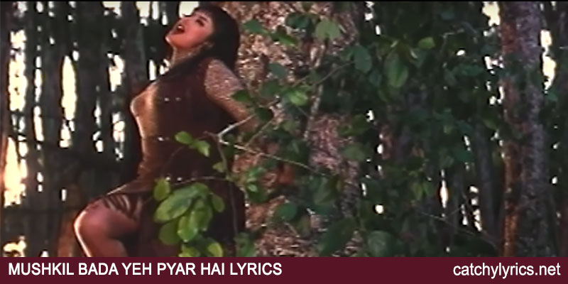 Mushkil Bada Yeh Pyar Hai Lyrics – Gupt (1997) images