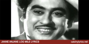 Jane Anjane Log Mile Lyrics – Jaane Anjaane (1971)  – Kishore Kumar image