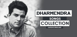 Top 33 Dharmendra Songs [List] – Super Hit (Old & Latest) Songs image