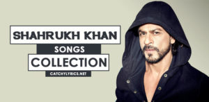 Top 51 Shahrukh Khan Songs [List] – Old & New Hit Songs (Till 2017) image