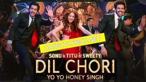 DIL CHORI LYRICS – Yo Yo Honey Singh image