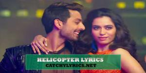 Helicopter Lyrics – Ranchi Diaries – Neha Kakkar, Tony Kakkar image