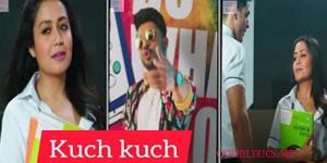 KUCH KUCH LYRICS – Tony Kakkar image