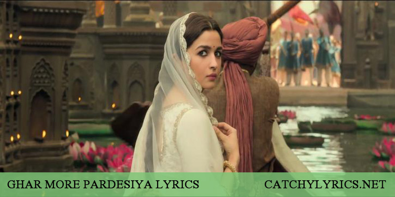GHAR MORE PARDESIYA LYRICS – Kalank – Shreya Ghoshal, Vaishali Mhade images
