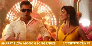 Bharat: Slow Motion Mein Song Lyrics image