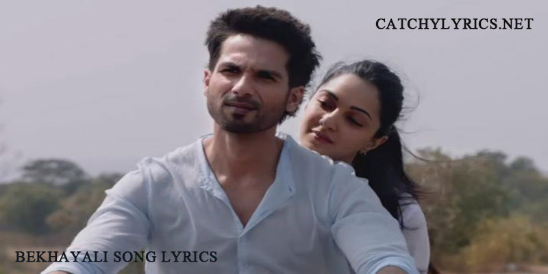 Bekhayali Song Lyrics – Kabir Singh (2019) images