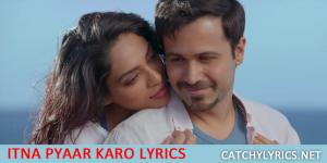 Itna Pyaar Karo Lyrics (इतना प्यार करो) – The Body | Shreya Ghoshal image