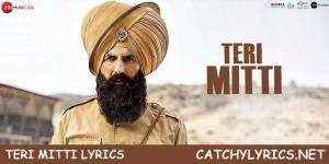 TERI MITTI LYRICS – Kesari | B Praak | Patriotic Song image