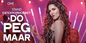 Do Peg Maar Lyrics – One Night Stand | Neha Kakkar image