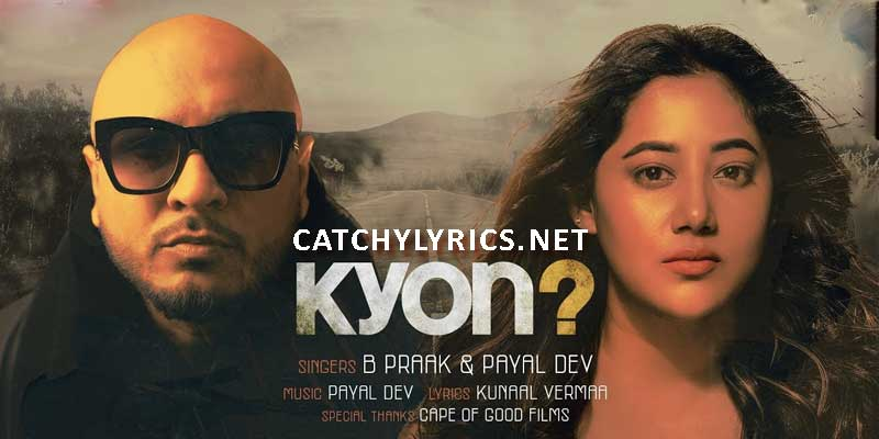 Tu Aaya Kyon Nahi? Lyrics – B Praak, Payal Dev (Latest Sad Song) images