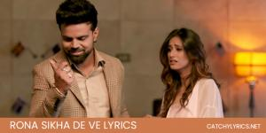 Rona Sikhade Ve Lyrics (Punjabi Sad Song 2021) image