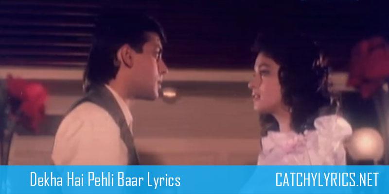 Dekha Hai Pehli Baar Saajan Ki Aankhon Mein Pyaar Song Lyrics – Saajan images