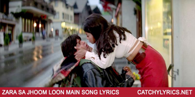 Dilwale Dulhania Le Jayenge – Zara Sa Jhoom Loon Main Song Lyrics images