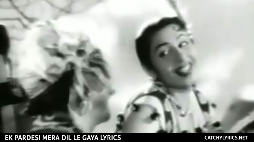 Ek Pardesi Mera Dil Le Gaya Lyrics – Asha & Mohd Rafi – Phagun images