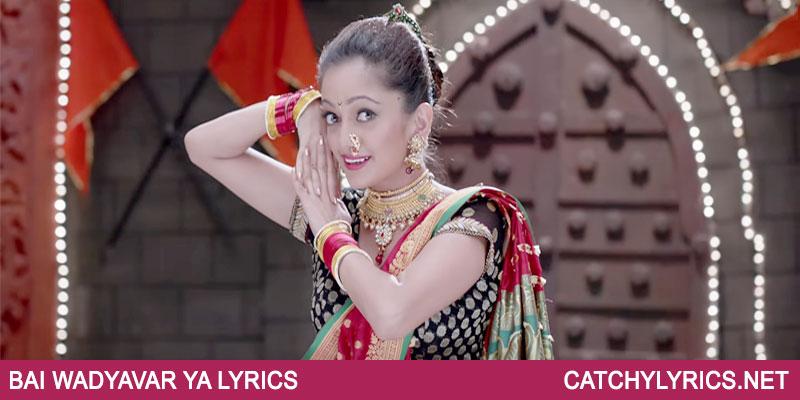 Bai Wadyavar Ya Lyrics – Jalsa – Manasi Naik – MARATHI SONG images