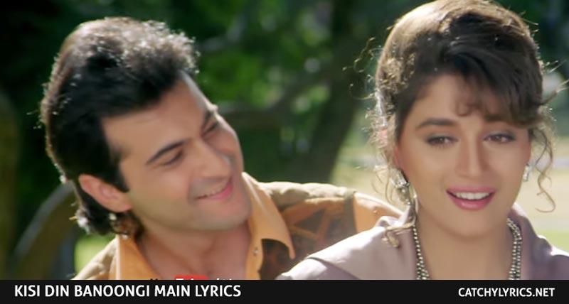 Kisi Din Banoongi Main Lyrics – Raja (1995) – Madhuri Dixit – Sanjay Kapoor images