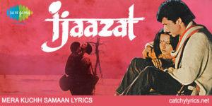 Mera Kuchh Saman Lyrics – Ijazzat – Asha Bhosle image
