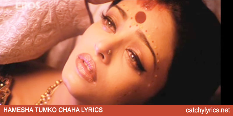 Hamesha Tumko Chaha Lyrics – Devdas images