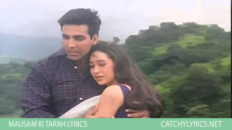 Mausam Ki Tarah Lyrics – Jaanwar (1999) images