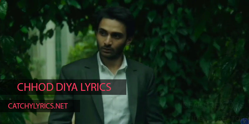 Chhod Diya Lyrics- Arijit Singh – Baazaar (2018) images