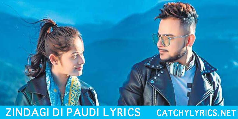 Zindagi Di Paudi Lyrics – Millind Gaba | Jannat Zubair images